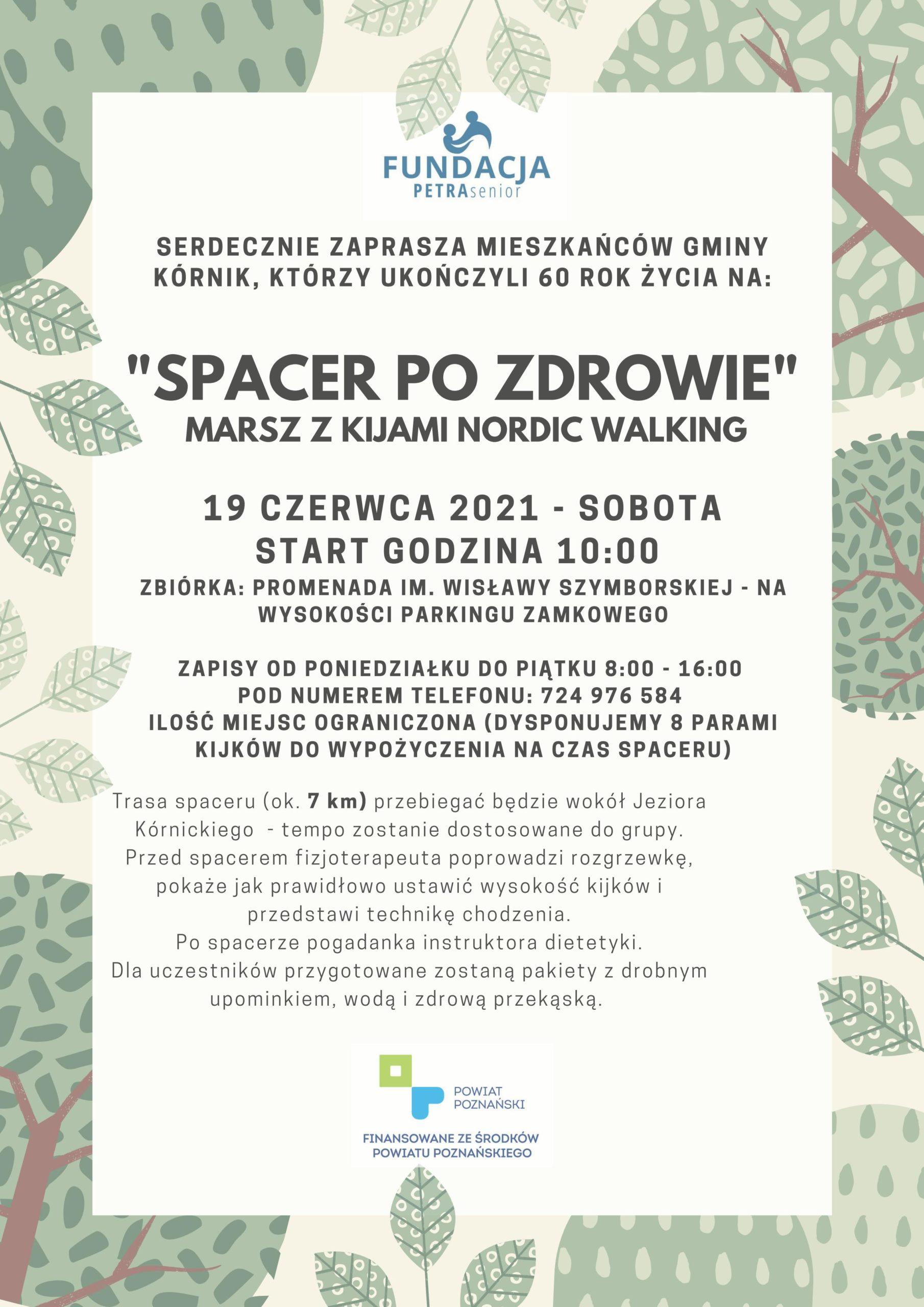 """Plakat - SPACER PO ZDROWIE""""  MARSZ Z KIJAMI NORDIC WALKING - Kórnik"""